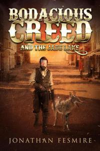 Bodacious Creed and the Jade Lake