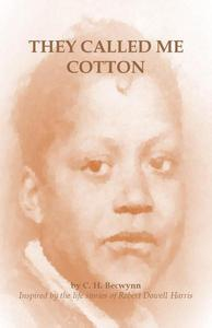 They Called Me Cotton