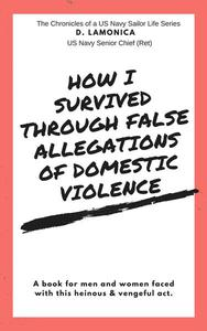 How I Survived Through False Allegations of Domestic Violence
