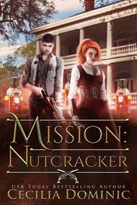 Mission: Nutcracker