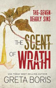 The Scent of Wrath