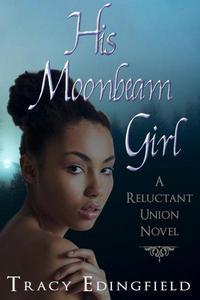 His Moonbeam Girl