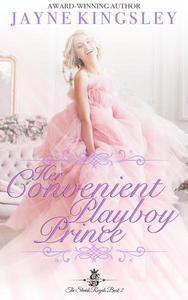 Her Convenient Playboy Prince (Sweet Royal Romance)