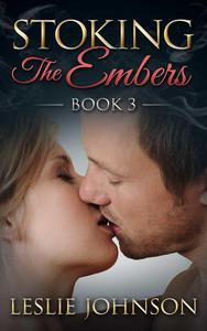 Stoking the Embers - Book 3
