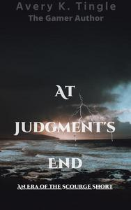 At Judgements End: An Era of the Scourge Short