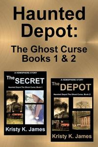 Haunted Depot: The Ghost Curse Books 1 & 2
