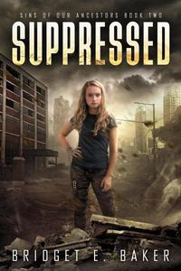 Suppressed: A Dystopian Romance
