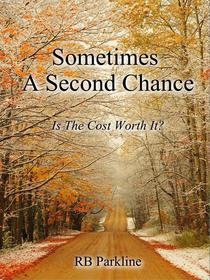 Sometimes A Second Chance