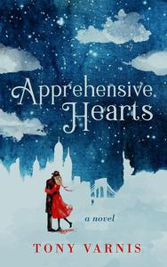 Apprehensive Hearts