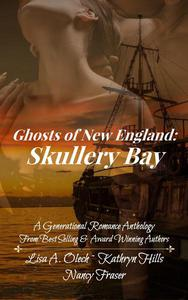 Ghosts of New England: Skullery Bay