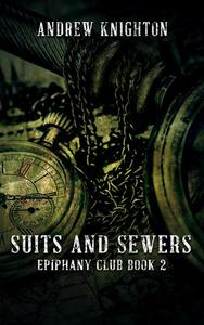 Suits and Sewers