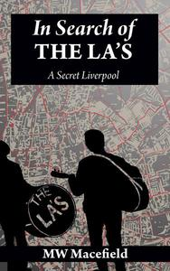 In Search of the La's - A Secret Liverpool