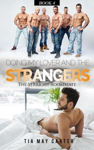 Doing My Lover and the Strangers