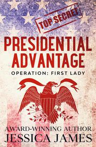 Presidential Advantage: Operation First Lady