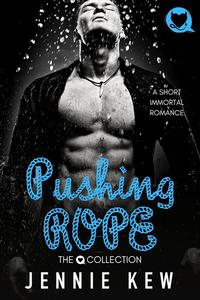 Pushing Rope: A Short Timeless Romance