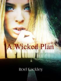 A Wicked Plan