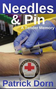 Needles & Pin: A Tender Memory