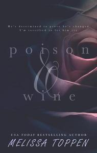 Poison & Wine