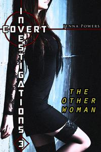 Covert Investigations 3: The Other Woman