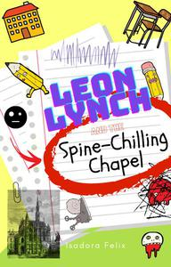 Leon Lynch and the Spine-Chilling Chapel