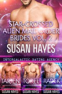 Star-Crossed Alien Mail Order Brides Collection - Vol. 2