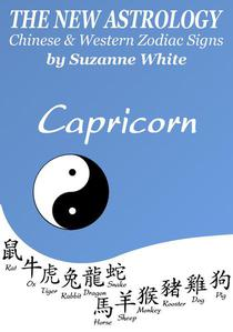 Capricorn - The New Astrology - Chinese And Western Zodiac Signs