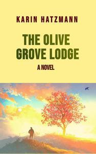 The Olive Grove Lodge