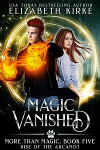 Magic Vanished (Rise of the Arcanist)