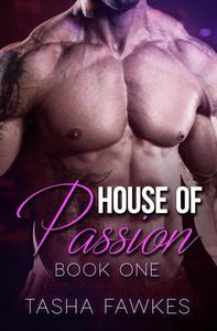 House of Passion - Book One