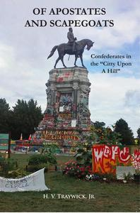 """Of Apostates and Scapegoats: Confederates in the """"Citty Upon A Hill"""""""