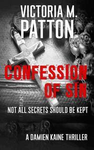 Confession of Sin - Not All Secrets Should be Kept