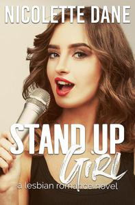 Stand Up Girl: A Lesbian Romance