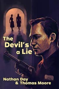 The Devil's A Lie