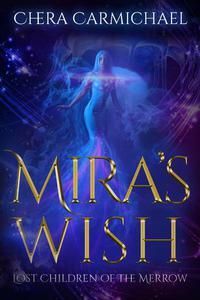 Mira's Wish