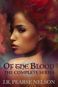 Of the Blood: The Complete Series