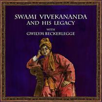 Swami Vivekananda and his legacy with Gwilym Beckerlegge