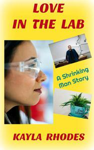 Love in the Lab: A Shrinking Man Story