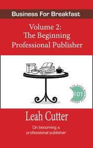 The Beginning Professional Publisher