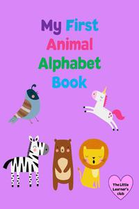 My First Animal Alphabet Book