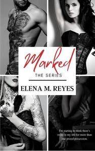 Marked (The Complete Series)