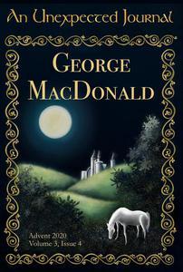 An Unexpected Journal: George MacDonald