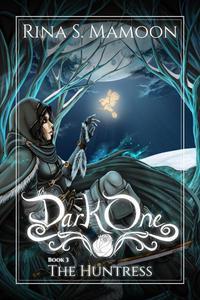 The Huntress: The Dark One, Book 3
