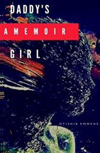 Daddy's Girl: A Memoir