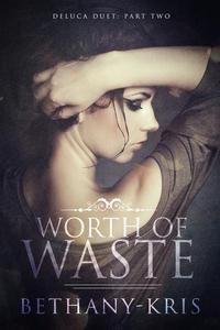 Worth of Waste