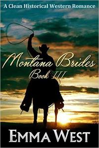 Montana Brides : A Clean Western Mail Order Bride