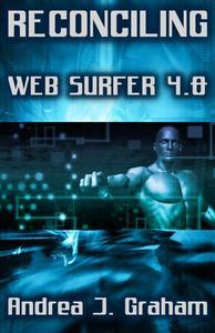 Reconciling: Web Surfer 4.0
