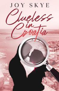Clueless in Croatia