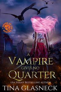 A Vampire Gives No Quarter