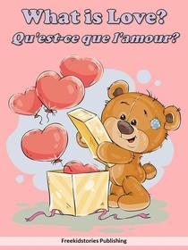 Qu'est-ce que l'amour? - What is Love?