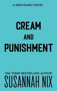Cream and Punishment